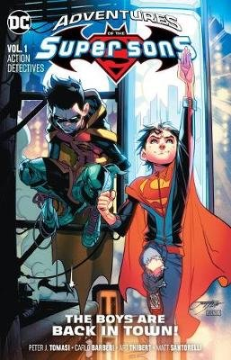Adventures of the Super Sons Volume 1 - Action Detective (Paperback): Peter J. Tomasi