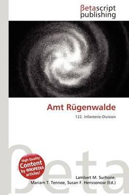 Amt Rugenwalde (German, Paperback): Lambert M. Surhone, Mariam T. Tennoe, Susan F. Henssonow