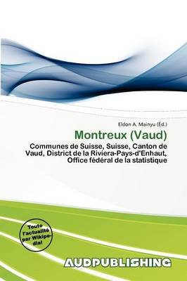 Montreux (Vaud) (French, Paperback): Eldon A. Mainyu