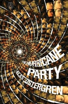 The Hurricane Party (Paperback, Main): Klas Ostergren