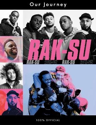 Our Journey - Rak Su's Official Autobiography. The X Factor Winners (Hardcover): Rak-Su