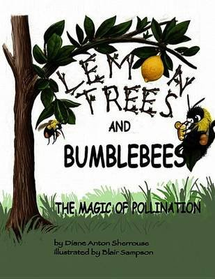 Lemon Trees and Bumblebees (Electronic book text): Diane Sherrouse