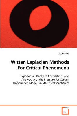 Witten Laplacian Methods for Critical Phenomena (Paperback): Lo Assane