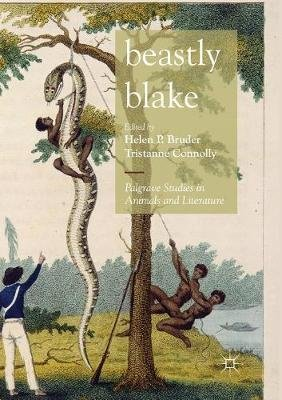 Beastly Blake (Paperback, Softcover reprint of the original 1st ed. 2018): Helen P. Bruder, Tristanne Connolly