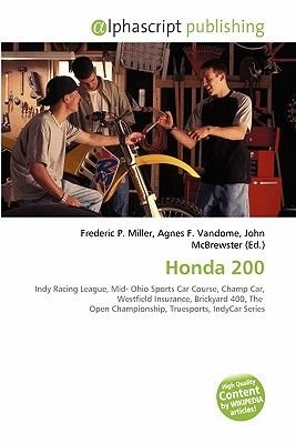 Honda 200 (Paperback): Frederic P. Miller, Agnes F. Vandome, John McBrewster