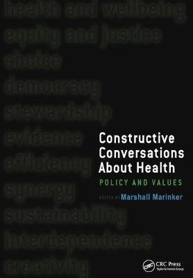 Constructive Conversations About Health - Pt. 2, Perspectives on Policy and Practice (Electronic book text): Marshall Marinker,...