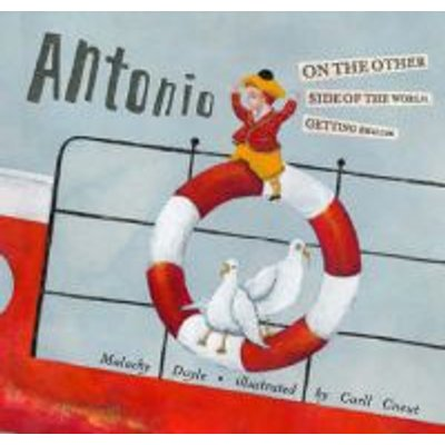 Antonio on the Other Side of the World, Getting Smaller (Hardcover): Malachy Doyle