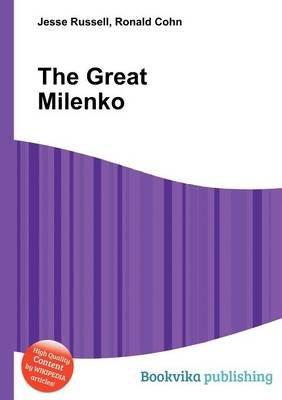 The Great Milenko (Paperback): Jesse Russell, Ronald Cohn