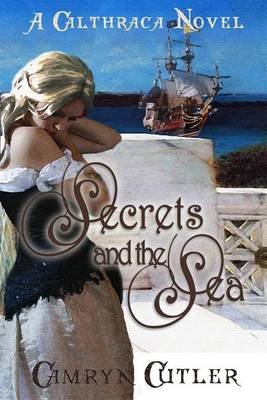 Secrets And The Sea (Electronic book text): Camryn Cutler