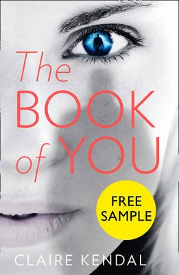The Book of You: Free Sampler (Electronic book text, ePub edition): Claire Kendal