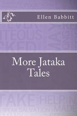 More Jataka Tales (Paperback): Ellen C. Babbitt