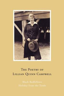 The Poetry of Lillian Quinn Campbell (Paperback): Lillian Quinn Campbell