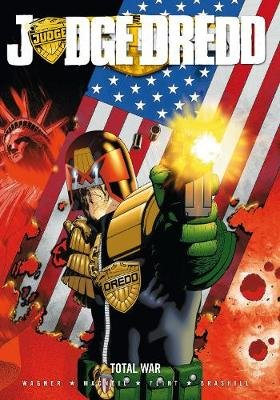 Judge Dredd - Total War (Paperback): John Wagner
