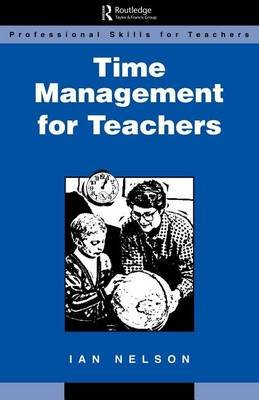 Time Management for Teachers (Electronic book text): Ian Nelson