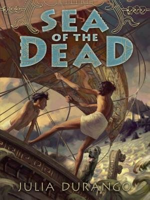 Sea of the Dead (Hardcover): Julia Durango