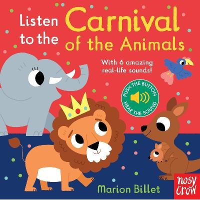 Listen To The Carnival Of The Animals (Board book): Marion Billet
