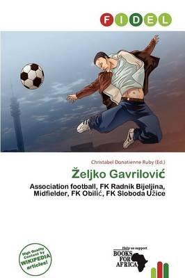 Eljko Gavrilovi (Paperback): Christabel Donatienne Ruby