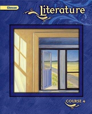 Glencoe Literature, Course 4, Student Edition (Hardcover): McGraw-Hill Education