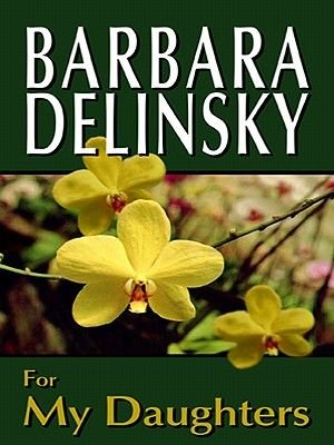 For My Daughters (Electronic book text): Barbara Delinsky