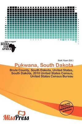 Pukwana, South Dakota (Paperback): Niek Yoan
