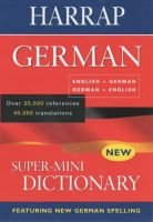 Harrap Super-mini German Dictionary (Paperback):