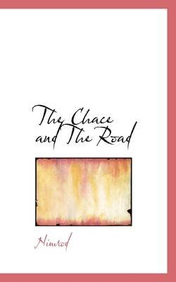 The Chace and the Road (Hardcover): Nimrod