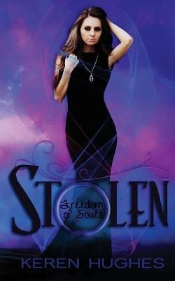 Stolen (Paperback): Keren Hughes