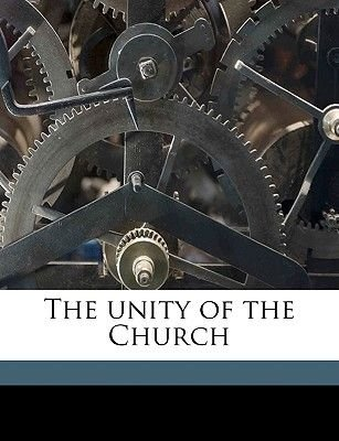 The Unity of the Church (Paperback): Henry Edward Manning