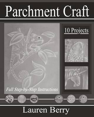 Parchment Craft - Embossing Art 3 (Paperback): Lauren Berry