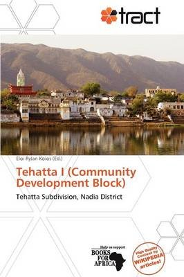 Tehatta I (Community Development Block) (Paperback): Eloi Rylan Koios