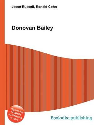 Donovan Bailey (Paperback): Jesse Russell, Ronald Cohn