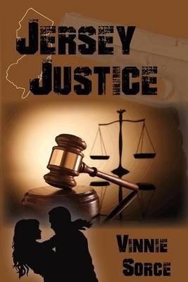 Jersey Justice (Paperback): Vinnie Sorce