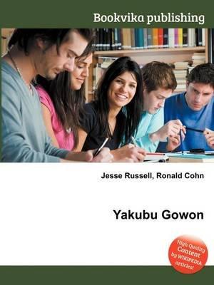 Yakubu Gowon (Paperback): Jesse Russell, Ronald Cohn