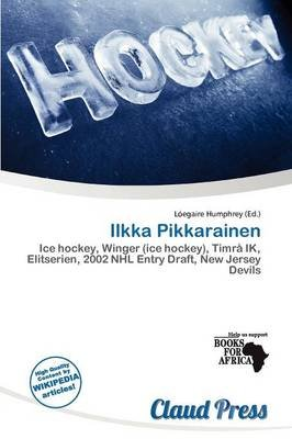 Ilkka Pikkarainen (Paperback): L. Egaire Humphrey