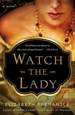 Watch the Lady (Electronic book text): Elizabeth Fremantle
