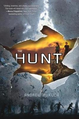 The Hunt (Hardcover): Andrew Fukuda