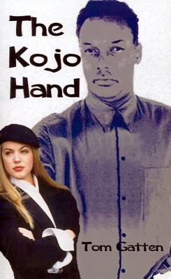 The Kojo Hand (Electronic book text): Tom Gatten