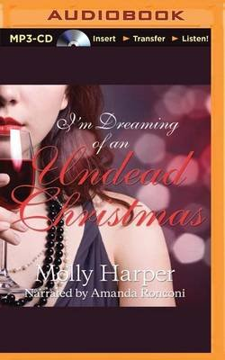 I'm Dreaming of an Undead Christmas (MP3 format, CD): Molly Harper