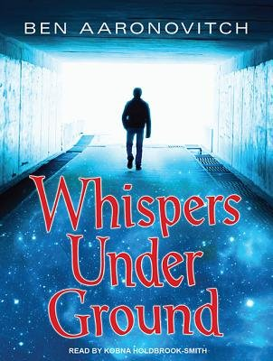 Whispers Under Ground (Library Edition) (Standard format, CD, Library ed): Ben Aaronovitch