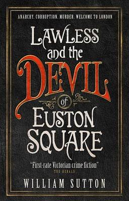 Lawless and the Devil of Euston Square (Paperback): William Sutton