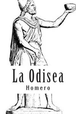 La Odisea (Spanish, Paperback): Homero