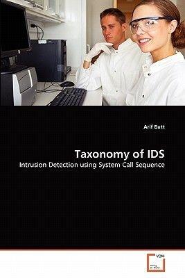 Taxonomy of Ids (Paperback): Arif Butt