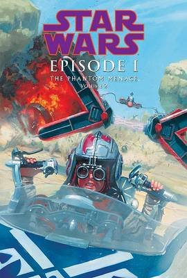 Episode I the Phantom Menace 2 (Hardcover): Henry Gilroy