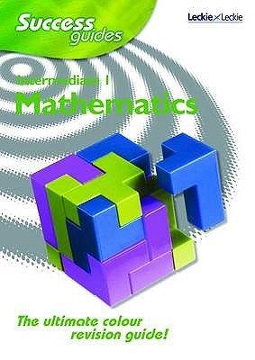Intermediate 1 Mathematics Success Guide (Paperback):