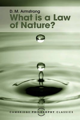 What is a Law of Nature? (Paperback): D.M. Armstrong