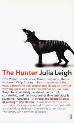 The Hunter (Paperback, Main): Julia Leigh