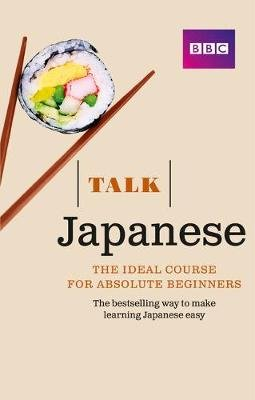 Talk Japanese - Book + 2 CDs (Paperback, 3rd Revised edition): Lynne Strugnell, Yukiko Isono