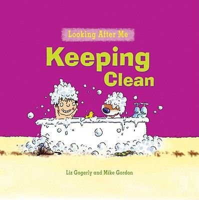 Keeping Clean (Paperback): Liz Gogerly