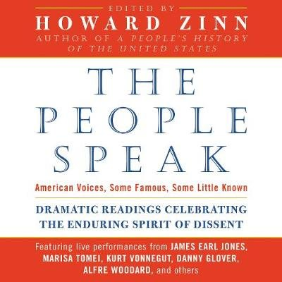 The People Speak - American Voices, Some Famous, Some Littl (Downloadable audio file): Howard Zinn