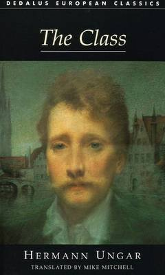 The Class (Paperback): Hermann Ungar
